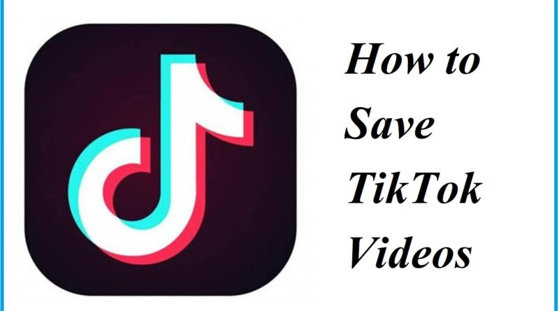 How to Save TikTok Video Android